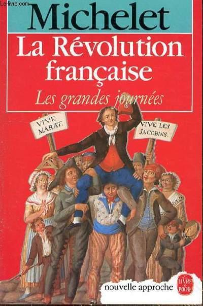 LA REVOLUTION FRANCAISE - LES GRANDES JOURNEES