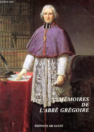 MEMOIRES DE L'ABBE GREGOIRE