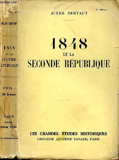 1848 ET LA SECONDE REPUBLIQUE 4e EDITION
