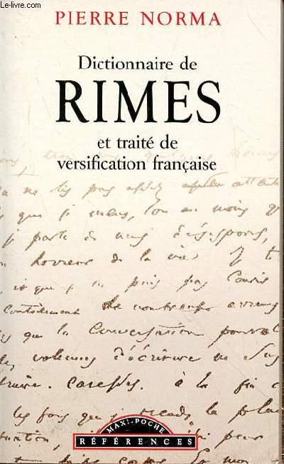 DICTIONNAIRE DE RIMES ET TRAITE DE VERSIFICATION FRANCAISE