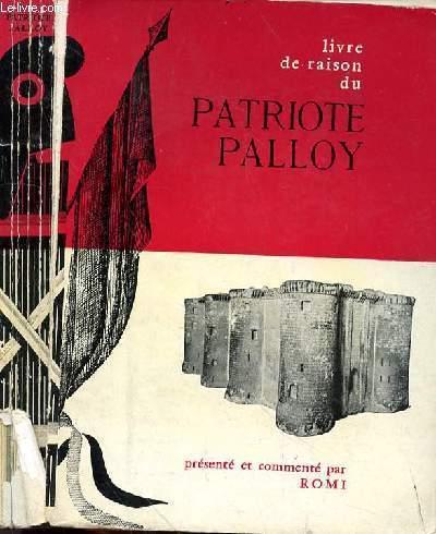 LIVRE DE RAISON DU PATRIOTE PALLOY