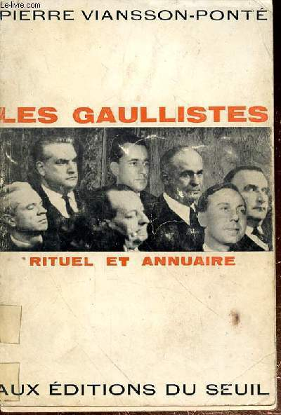 LES GAULLISTES -RITUEL ET ANNUAIRE