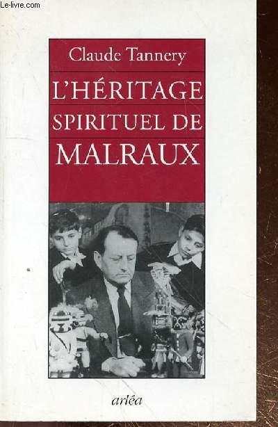 L'HERITAGE SPIRITUEL DE MALRAUX