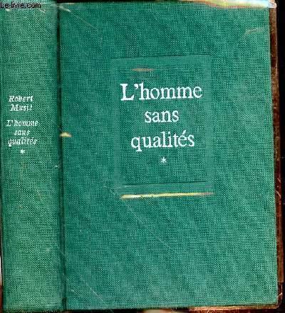 L'HOMME SANS QUALITES - TOME 1