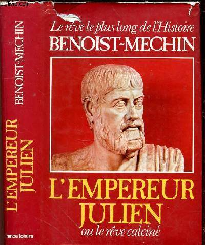 L'EMPEREUR JULIEN OU LE REVE CALCINE (331-363)