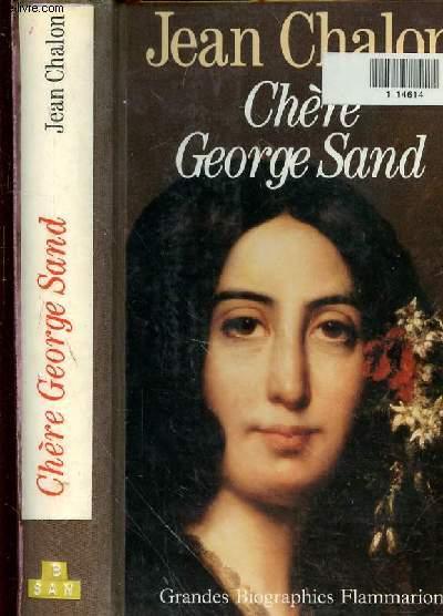 CHERE GEORGE SAND