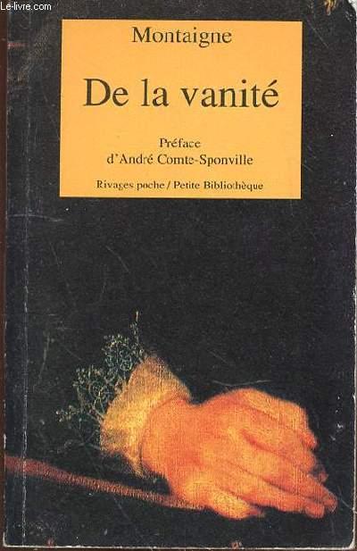 DE LA VANITE - ESSAIS LIVRE III - CHAPITRE 9