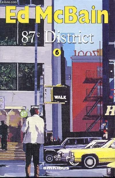 87e DISTRICT - TOME 6 -  Lightning - Huit Chevaux Noirs - Poison - Quatre petits monstres - Isola Blues.