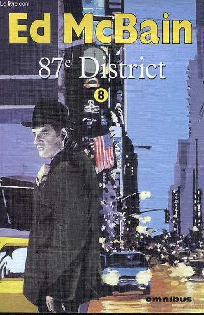 87e District  - TOME 8 - Romance, Nocturne, La cité sans sommeil, La dernière Danse, Cash Cash .