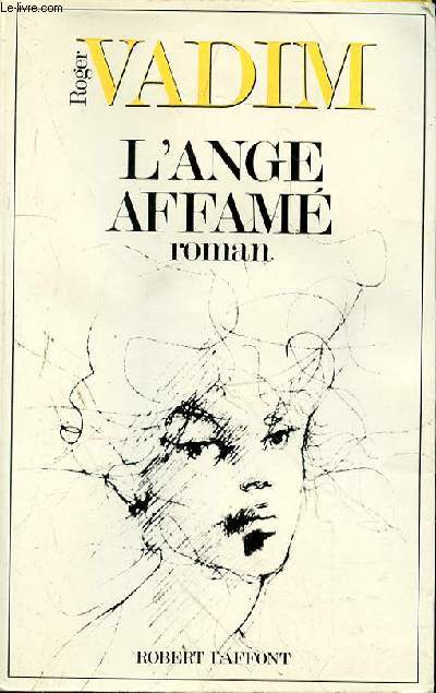 L'ANGE AFFAME