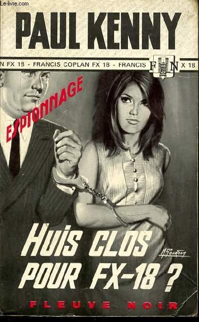 HUIS CLOS POUR FX-18