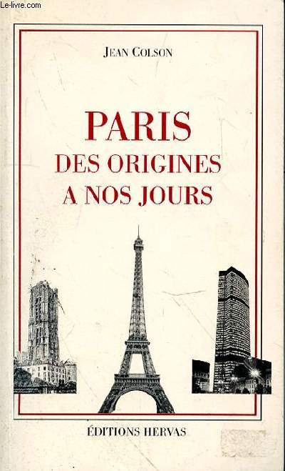 PARIS DES ORIGINES A NO0S JOURS