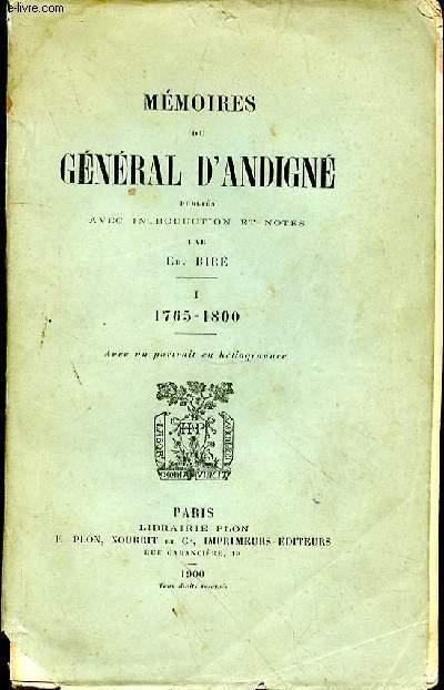 MEMOIRES DU GENERAL D'ANDIGNE 1765 -1800 - TOME 1 -