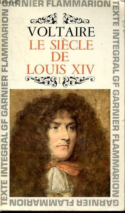 LE SIECLE DE LOUIS XIV - TOME 1