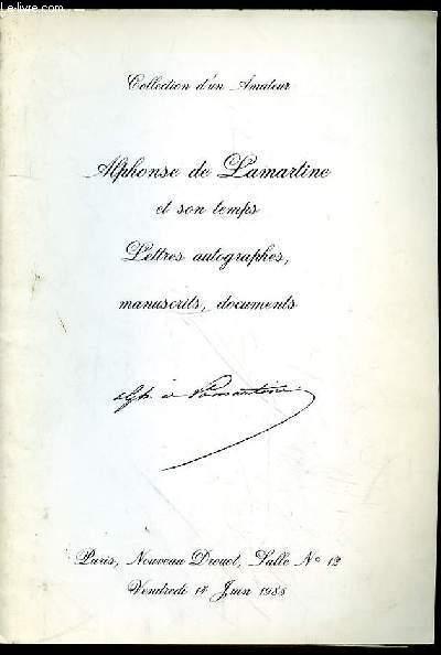 CATALOGUE DE VENTE AUX ENCHERES DROUOT- COLLECTION D'UN AMATEUR - ALPHONSE DE LAMARTINE ET SON TEMPS - LETTRES - LETTRES AUTOGRAPHES, LETTRES AUTOGRAPHES, MANUSCRITS, DOCUMENTS - NOUVEAUI DROUOT SALLE N°12- VENDREDI 14 JUIN 1985