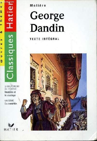 GEORGES DANDIN - TEXTE INTEGRAL
