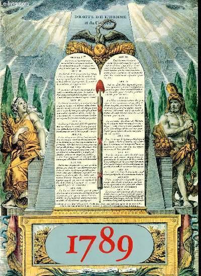 1789 AVEC LA COLLABORATION DU CABINET DES ESTAMPES DE LA BIBLIOTHEQUE NATIONALE
