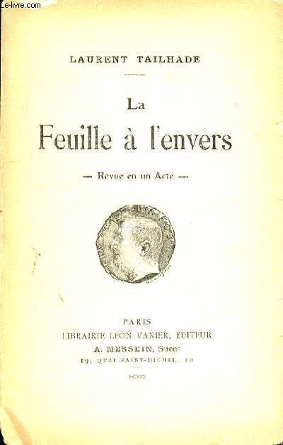 LA FEUILLE A L'ENVERS - REVUE EN UN ACTE