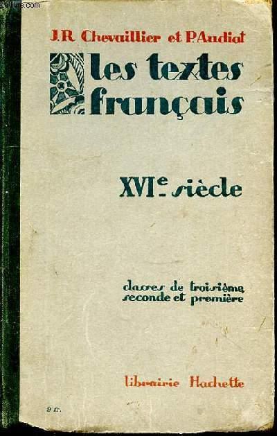 Les Textes Francais Xvie Siecle Classes De Troisieme Seconde Et Premiere