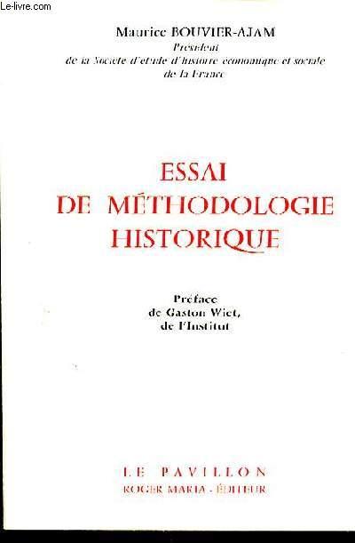ESSAI DE METHODOLOGIE HISTORIQUE