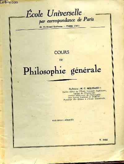 COURS DE PHILOSOPHIE GENERALE - ECOLE UNIVERSELLE PAR CORRESPONDANCE DE PARIS - T. 3452