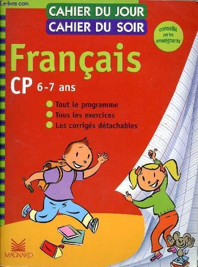 FRANCAIS CP - 6-7 ANS  - TOUT LE PROGRAMME - TOUS LES EXERCICES  - LES CORRIGES DETACHABLES