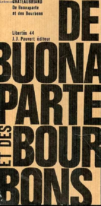 CHATEAUBRIAND DE BUONAPARTE ET DES BOURBONS N°44