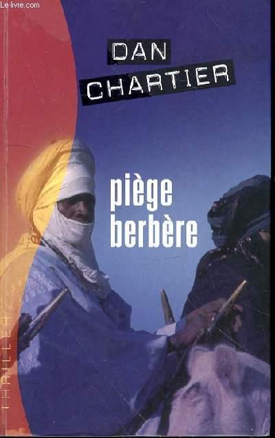 PIEGE BERBERE