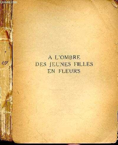 A LA RECHERCHE DU TEMPS PERDU - TOME II - A L'OMBRE DES JEUNES FILLES EN FLEURS