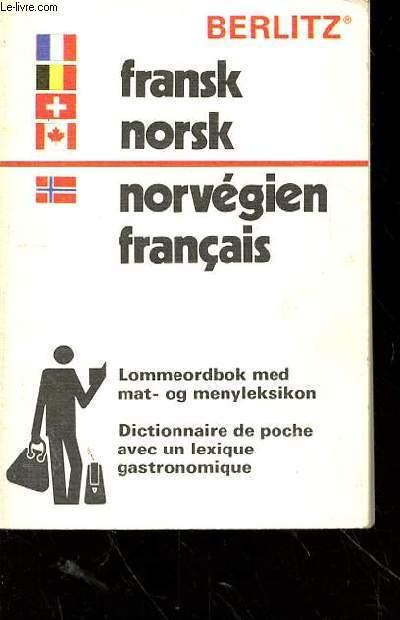 BERLITZ FRANSK NORSK - NORVEGIEN FRANCAIS - DICTIONNAIRE DE POCHE AVEC UN LEXIQUE GASTRONOMIQUE