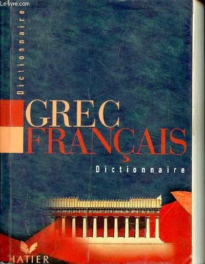 DICTIONNAIRE GREC/FRANCAIS