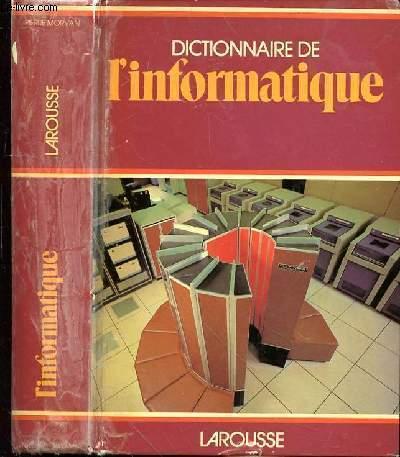 DICTIONNAIRE DE L'INFORMATIQUE