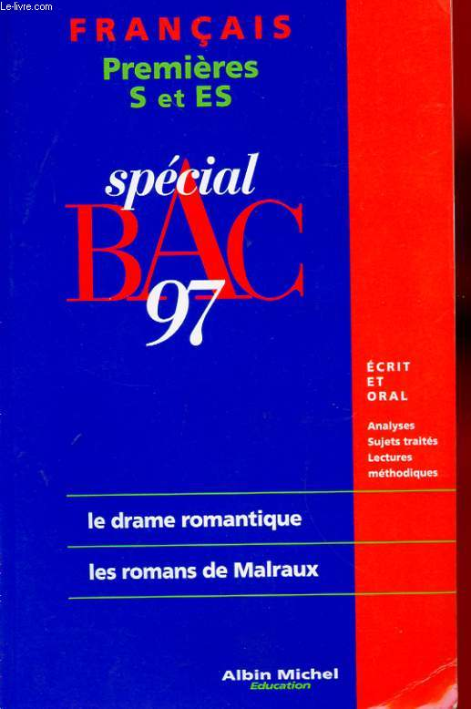 Francais Premieres L Special Bac 97 Le Drame Romantique Les Romans De Malraux Les Fables De La Fontaines Livres Vii A Xii De Neaud P M