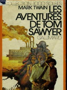 Les aventures de tom sawyer. collection : 1 000 soleils.