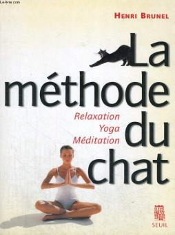 La méthode du chat - relaxation yoga méditation