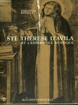 Ste therese d avila et l experience mystique - collection maîtres spirituels n°38