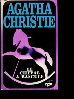 Le cheval a bascule - postern of fate