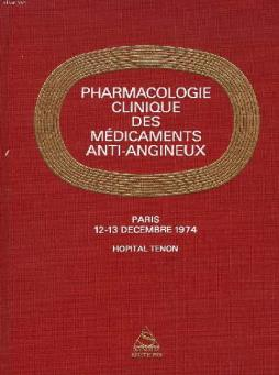 Pharmacologie clinique des medicaments anti-angineux symposium paris, 12-13 decembre 1974