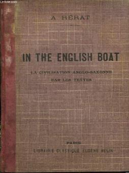 In the english boat. la civilisation anglo-saxonne par les textes.