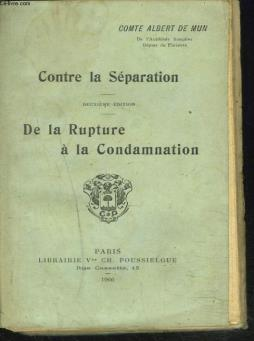 Contre la separation. de la rupture a la condamnation.