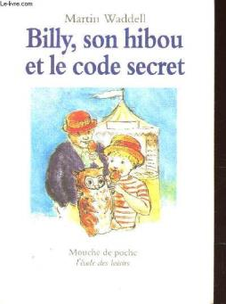 Billy, son hibou et le code secret / collection mouche de poche.