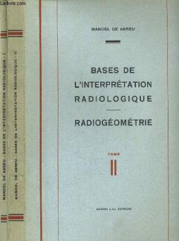Bases de l interprétation radiologique
