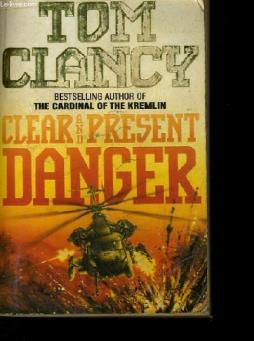 Clear and present danger.