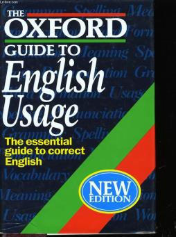 The oxford guide to english usage.