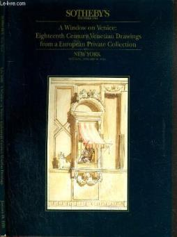 Catalogue de vente aux encheres - new-york - a window on venice: eighteenth century venetian drawings from a european private collection - 10 january 1995 / texte en anglais.
