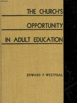 The church s opportunity in adult education