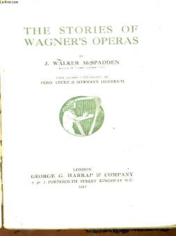 The stories of wagner s operas