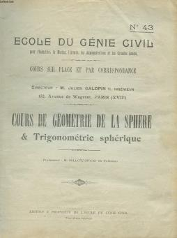Ecole du genie civil - n°43 - cours de geometrie de la sphere et trigonometrie spherique