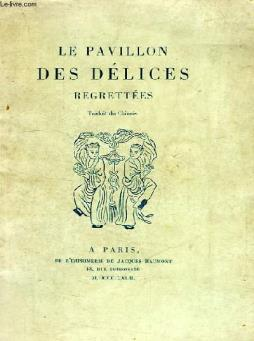 Le pavillon des delices regrettees