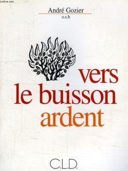 Vers le buisson ardent